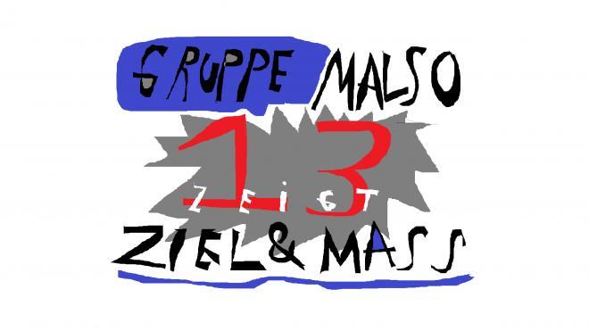 Gruppe MalSo13 zeigt Ziel und Maß